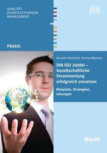 DIN ISO 26000 - Gesellschaftliche Verantwortung erfolgreich umse