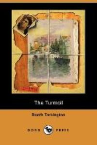 The Turmoil (Dodo Press)