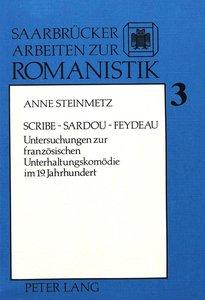 Scribe - Sardou - Feydeau