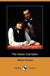 The Green Carnation (Dodo Press)