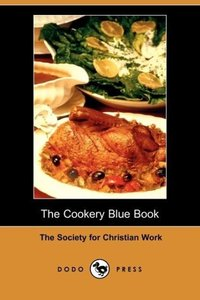 The Cookery Blue Book (Dodo Press)
