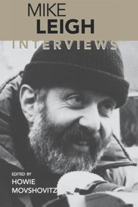 Mike Leigh: Interviews