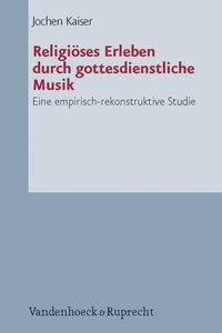 Religiöses Erleben durch gottesdienstliche Musik