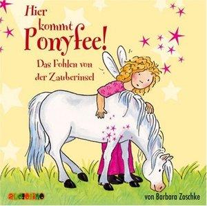 Hier kommt Ponyfee 06. Das Fohlen von der Zauberinsel