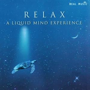 RELAX-A Liquid Mind Experience