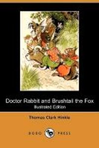Doctor Rabbit and Brushtail the Fox (Illustrated Edition) (Dodo