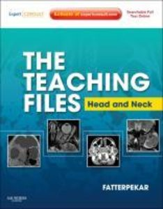 The Teaching Files. Head and Neck