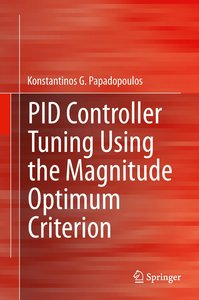 PID Controller Tuning Using the Magnitude Optimum Criterion