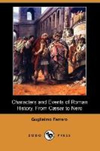 Characters and Events of Roman History, from Caesar to Nero (Dod