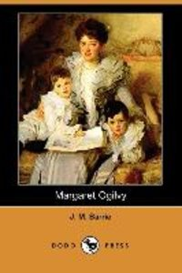 Margaret Ogilvy (Dodo Press)