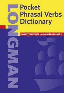 Longman Pocket Phrasal Verbs Dictionary