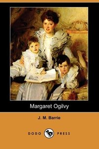 Margaret Ogilvy (Dodo Press)