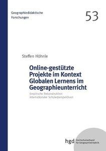 Online-gestützte Projekte im Kontext Globalen Lernens im Geograp