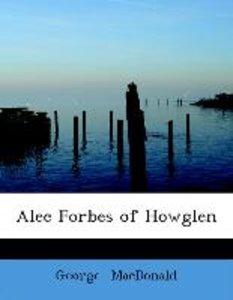 Alec Forbes of Howglen