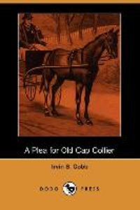 A Plea for Old Cap Collier (Dodo Press)