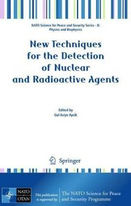 New Techniques for the Detection of Nuclear and Radioactive Agen