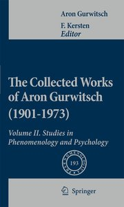 The Collected Works of Aron Gurwitsch (1901-1973). Volume II