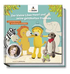 Der kleine Löwe Henri und seine gehäkelten Freunde