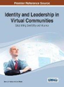 Identity and Leadership in Virtual Communities: Establishing Cre