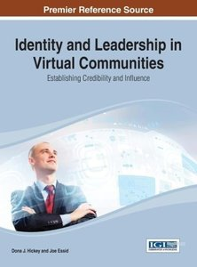 Identity and Leadership in Virtual Communities: Establishing Cre