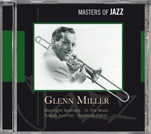 Glenn Miller-Masters Of Jazz