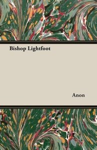 Bishop Lightfoot