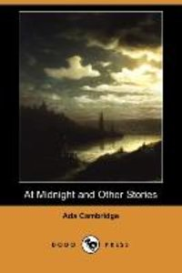 At Midnight and Other Stories (Dodo Press)