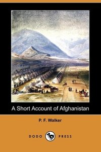 A Short Account of Afghanistan