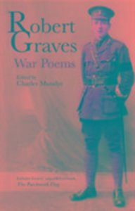 Robert Graves: War Poems