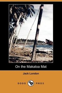 On the Makaloa Mat (Dodo Press)