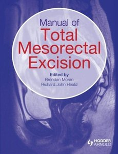 Manual of Total Mesorectal Excision