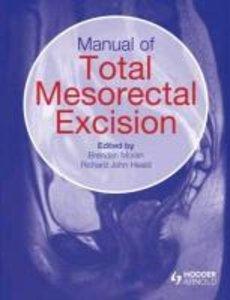 Manual of Total Mesorectal Excision