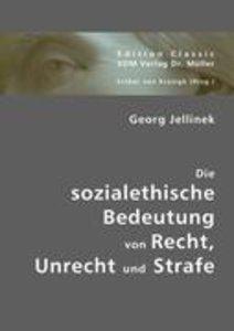 Die sozialethische Bedeutung von Recht, Unrecht und Strafe