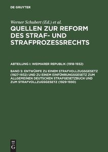 Quellen zur Reform des Straf- und Strafprozeßrechts, Band 5, Ent
