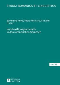 Konstruktionsgrammatik in den romanischen Sprachen