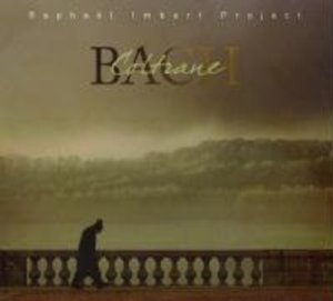 Imbert, R: Bach-Coltrane