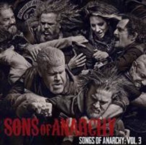 Songs of Anarchy Vol. 3 (Music from Sons of Anarchy)