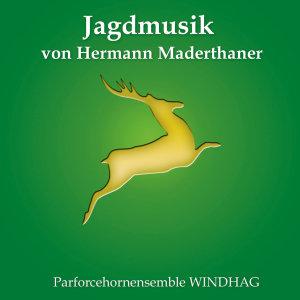 Jagdmusik Von Hermann Maderthaner
