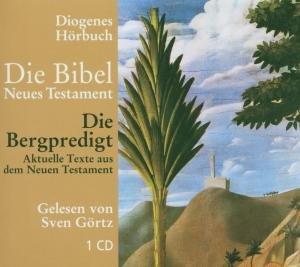 Die Bibel. Die Bergpredigt. CD