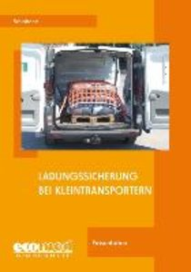 Schlobohm, W: Ladungssicherung bei Kleintransportern/CD-ROM