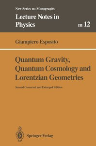 Quantum Gravity, Quantum Cosmology and Lorentzian Geometries