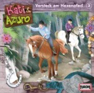 Kati & Azuro 03. Versteck am Hexenpfad