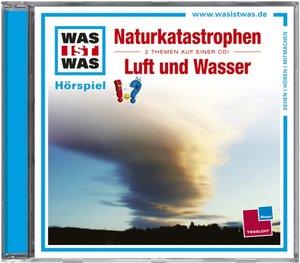 Naturkatastrophen/ Luft und Wasser