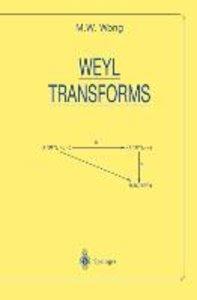 Weyl Transforms