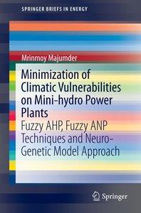 Minimization of Climatic Vulnerabilities on Mini-hydro Power Pla