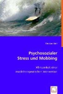 Psychosozialer Stress und Mobbing