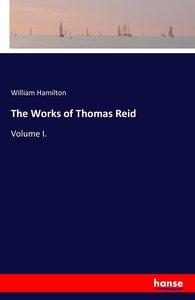 The Works of Thomas Reid
