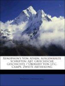 Xenophon's Von Athen, Ausgewählte Schriften: Abt. Griechische Ge