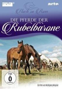 Die Pferde der Rubelbarone-Hoch zu Ross