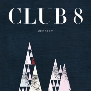 Above The City (+CD)